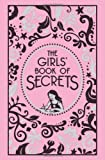 The Girls' Book of Secrets, Scholastic, Inc. Staff and Ellen Bailey, 0545373565