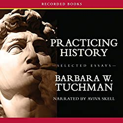 Practicing History—Selected Essays