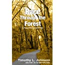 Race Through the Forest: A Project Management Fable