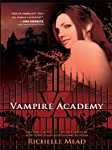 Vampire Academy Vampire Academy Book 1 By Richelle Mead