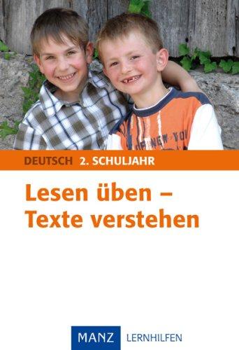 Lesen üben - Texte verstehen 2. Schuljahr: Mit Lösungen