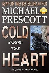 Cold Around the Heart (Bonnie Parker, PI Book 1)