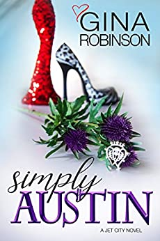 Simply Austin (The Jet City Kilt Series Book 4) by [Robinson, Gina]