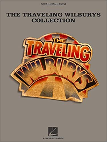 Traveling Wilburys (Piano/Vocal/Guitar): Traveling Wilburys ...