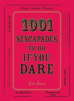1001 Sexcapades Do You Dare ebook