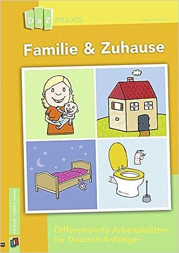 Familie & Zuhause – Differenzierte Arbeitsblätter für Deutsch ...