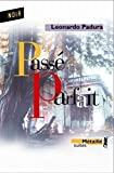 img - for Pass   parfait (French Edition) book / textbook / text book