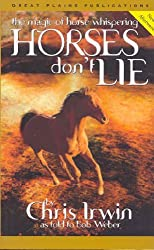 Horses Don't Lie: The Magic of Horse Whispering