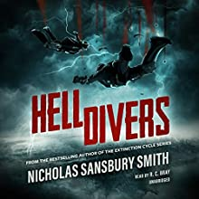 Hell Divers: The Hell Divers Trilogy, Book 1 Audiobook by Nicholas Sansbury Smith Narrated by R. C. Bray