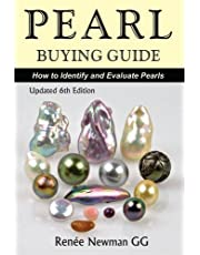 Newman, R: Pearl Buying Guide: How to Identify and Evaluate Pearls