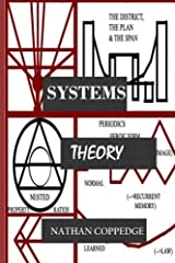 Systems Theory: (Formal-, applied-, rubric-, etc.) Paperback
