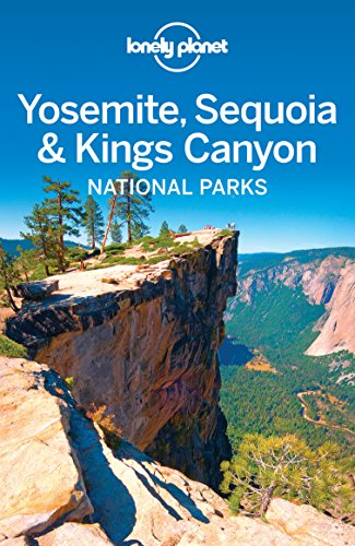 Lonely Planet Yosemite, Sequoia & Kings Canyon National Parks (Travel Guide) cover