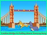 London Bridge Is Falling Down Nursery Song