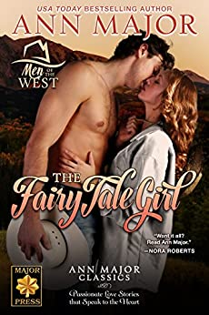 The Fairy Tale Girl: Ann Major Classics (Men of the West Book 2) by [Margaret Major Cleaves]