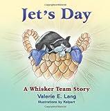 Jet's Day, Valerie E. Lang, 1612041787