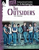 The Outsiders: An Instructional Guide for Literature (Great Works)