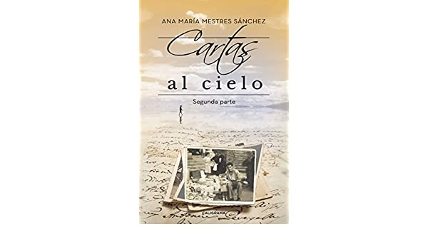 Amazon.com: Cartas al Cielo II: Segunda parte (Spanish ...