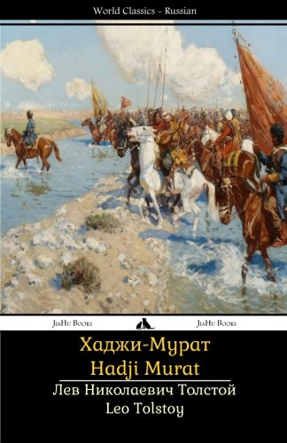 Leo Tolstoy's Hadji Murat