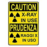 Weatherproof Plastic Vertical OSHA CAUTION X-Ray In Use [ English & Italian ] Sign with English & Italian Text and Symbol