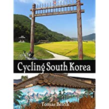 Cycling South Korea: Seoul to Northeast, East Sea Coast & Busan to Seoul