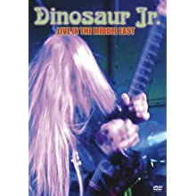 Dinosaur Jr.: Live in the Middle East (2006)
