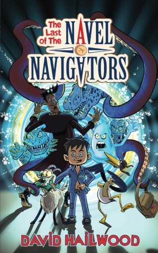 The Last Of The Navel Navigators (Volume 1)