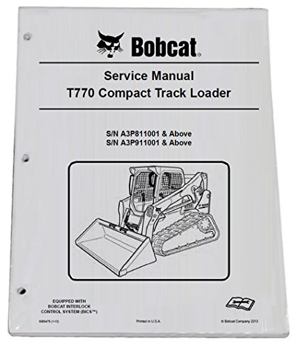 Bobcat T770 Compact Track Loader Repair Workshop Service Manual - Part Number # 6989476 by Bobcat (Image #1)
