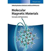 Molecular Magnetic Materials: Concepts and Applications