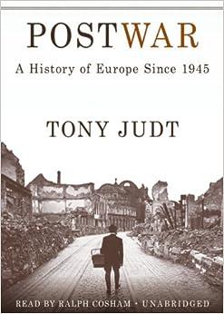 Book Postwar: A History of Europe Since 1945