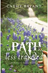 A PATH LESS TRAVELED (A Miller's Creek Novel Book 2) Kindle Edition