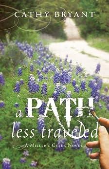 PATH TRAVELED Millers Creek Novel ebook