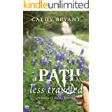 A PATH LESS TRAVELED (A Miller's Creek Novel Book 2)