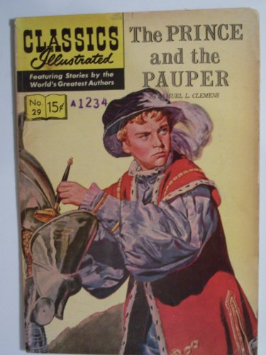 29 Classic Books (Classics Illustrated: The Prince and the Pauper #29)