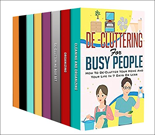 De-Cluttering: Box Set : Discover And Learn These Amazing De-Cluttering Beginner's Tips And Tricks cover