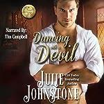 Dancing with a Devil: A Whisper of Scandal, Book 3 | Julie Johnstone