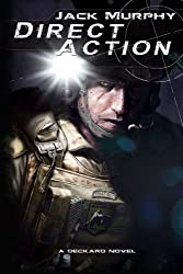 Direct Action (A Deckard Novel) (Volume 3)
