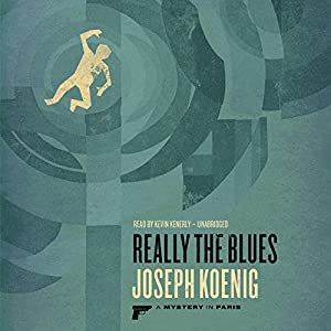 Really the Blues Audiobook