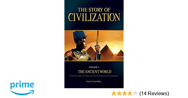 The Story Of Civilization VOLUME I The Ancient World