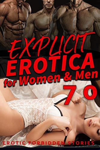 EXPLICIT EROTICA FOR WOMEN AND MEN (70 EROTIC FORBIDDEN STORIES)