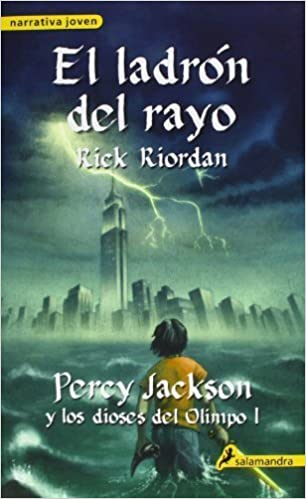 El ladron del rayo / The Lightning Thief (Percy Jackson Y Los Dioses Del Olimpo/ Percy Jackson and the Olympians) (Spanish Edition) by Rick Riordan (2012) ...
