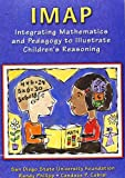 IMAP CD-ROM: Integrating Mathematics and Pedagogy to Illustrate Children's Reasoning
