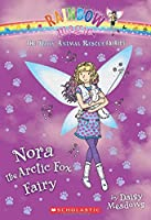 Nora the Arctic Fox Fairy: A Rainbow Magic Book