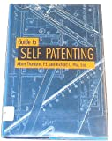 Guide to Self Patenting, Albert Thumann and Richard C. Hsu, 0881732508