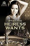 What the Heiress Wants (Billionaire Cowboys)