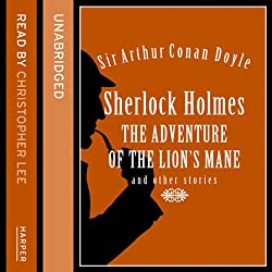 The Adventure of the Lion's Mane and Other Stories