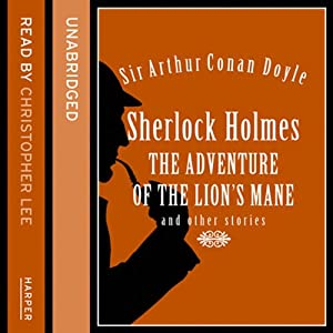 The Adventure of the Lion's Mane and Other Stories Audiobook