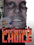 Gentlemans Choice