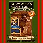 Slangman's Fairy Tales: English to Spanish: Level 2 - Goldilocks and the 3 Bears | David Burke
