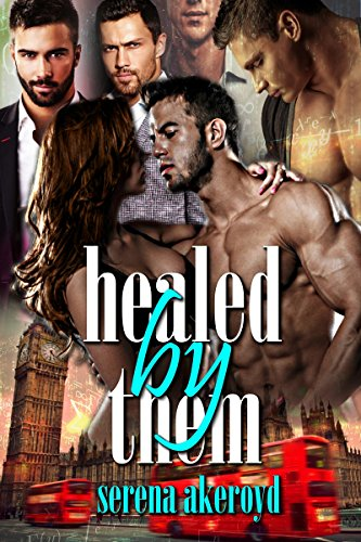 Healed By Them by Serena Akeroyd