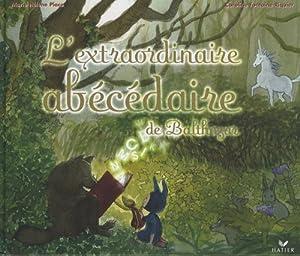 vignette de 'L'extraordinaire abécédaire de Balthazar (Marie-Hélène Place)'